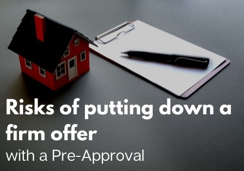 Risks of Putting Down a Firm Offer with a Pre-Approval Winnipeg, Manitoba